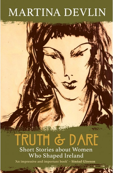 truth & dare - martina devlin